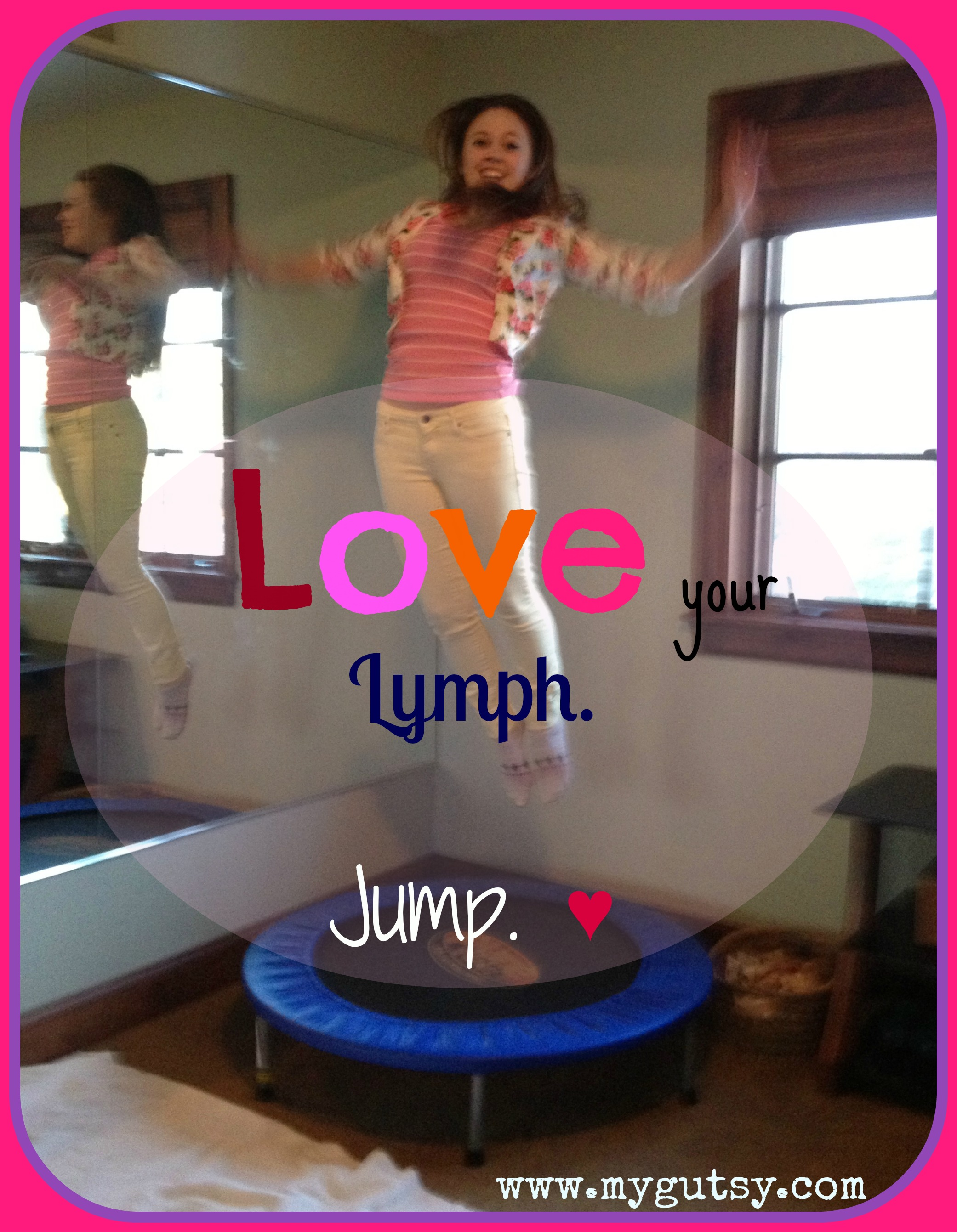 Jump-out the toxins (Rebounding for lymph drainage)