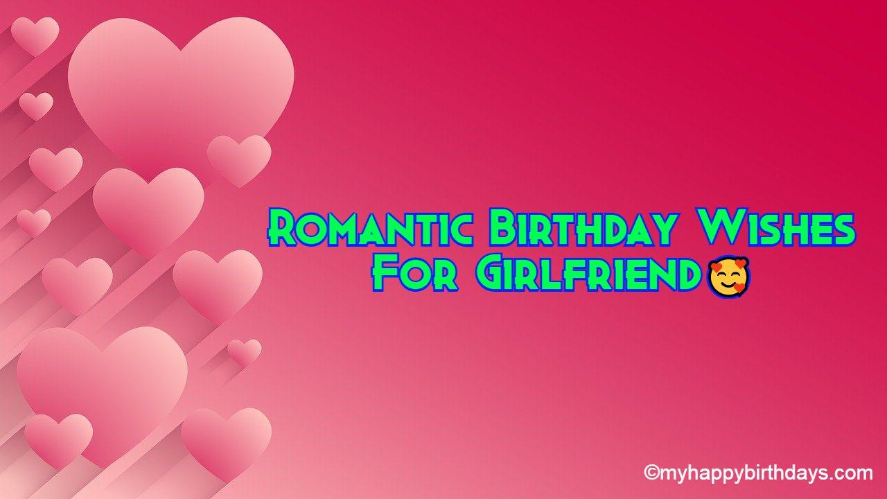 131 Birthday Wishes For Girlfriend Happy Birthday My Love