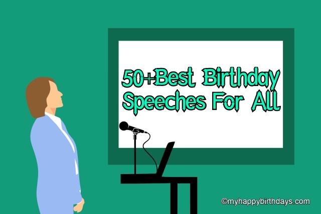 Birthday speeches