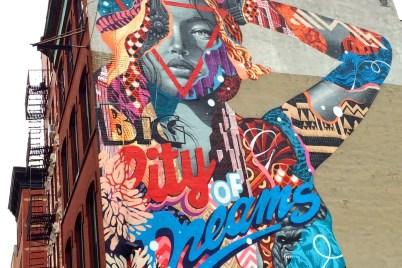 Big City of Dreams - eine Hauswand im East Village