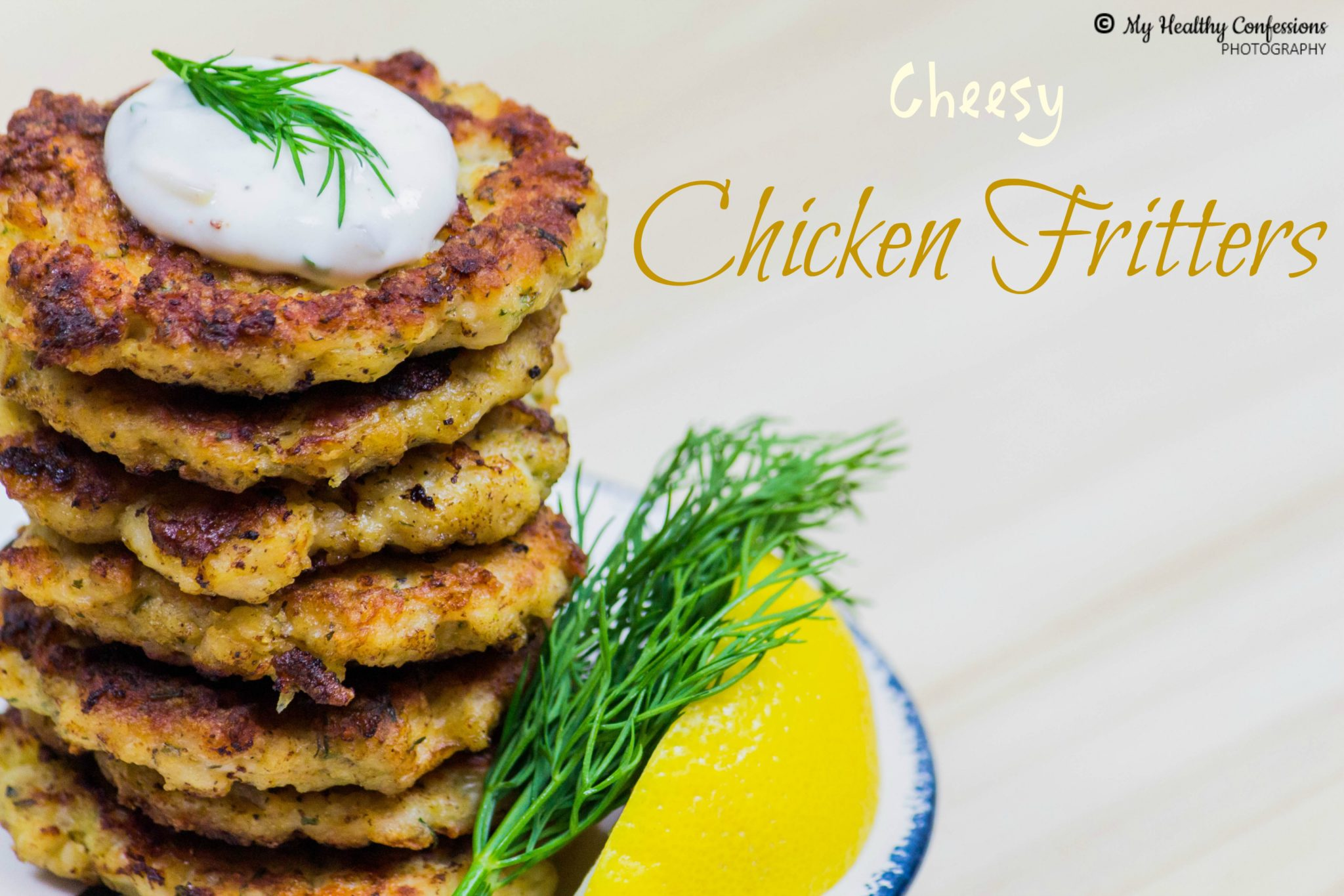 Chicken fritters with yogurt and cheese