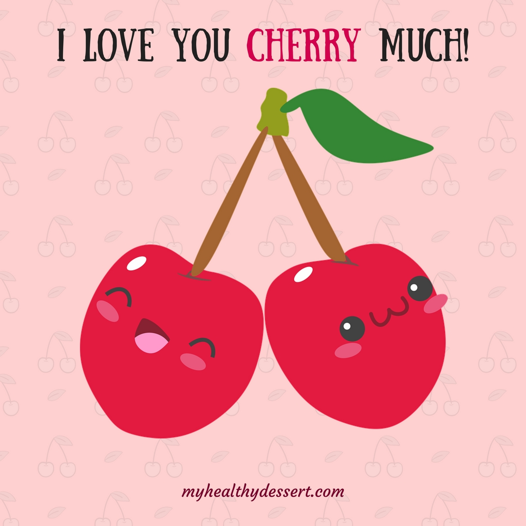 Cute Food Puns For Valentines Day My Healthy Dessert