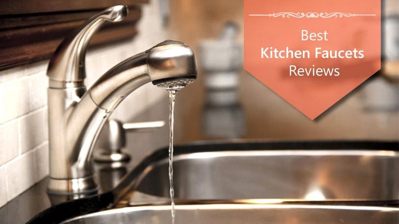 best kitchen faucets reviews 2020 top