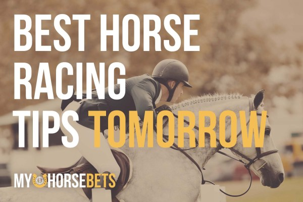 horse racing tips for tomorrow