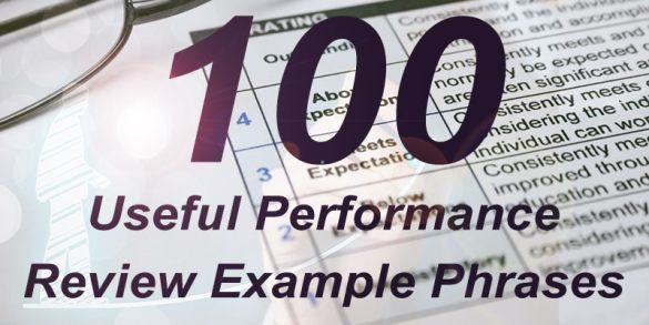 100 Useful Performance Review Example Phrases