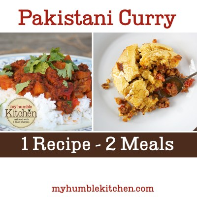 Pakistani Curry – One Recipe, Two Meals