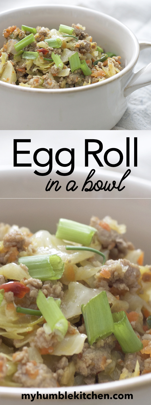 Egg Roll in a Bowl | myhumblekitchen.com