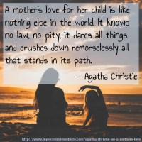 Agatha Christie: On a Mother's Love