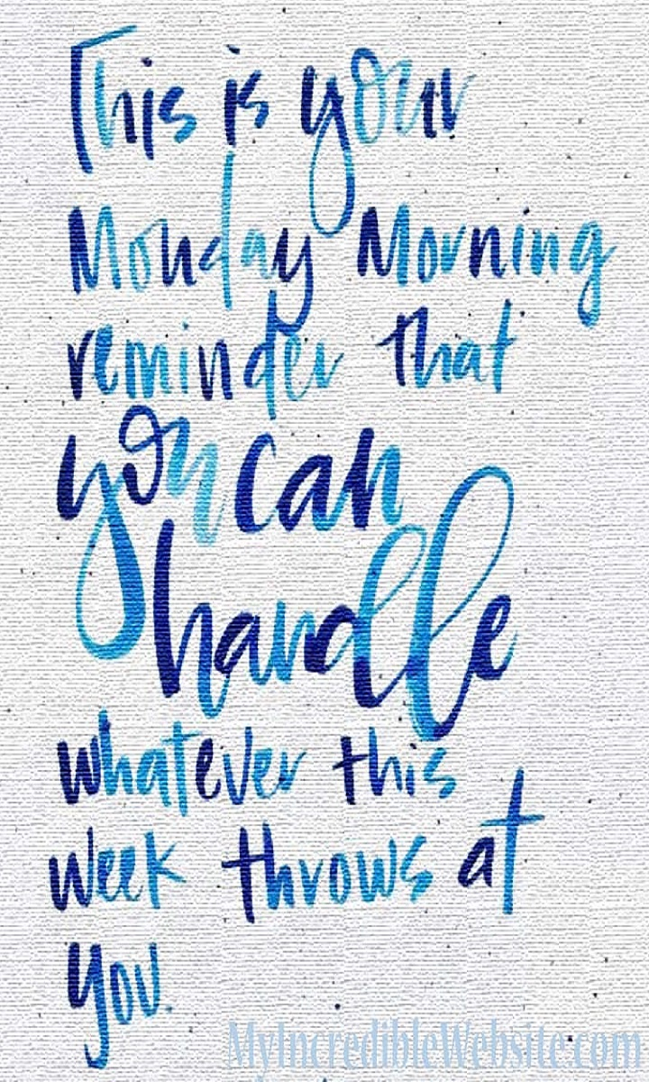 Monday Motivation You Can Handle This Week