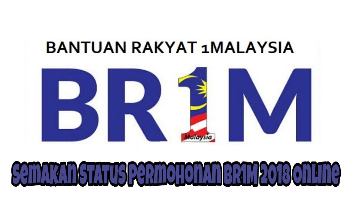 Semakan Status Permohonan BR1M 2018 Online