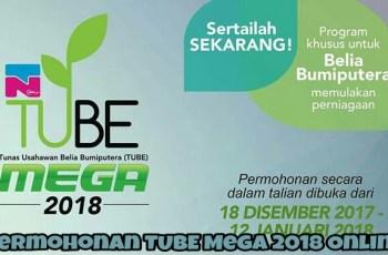 Borang Permohonan TUBE Mega 2018 Online