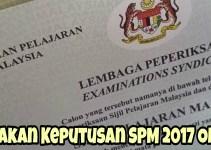 Semakan Keputusan SPM 2017 Online