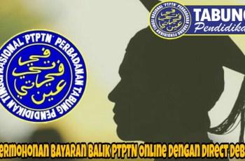 Permohonan Bayaran Balik PTPTN Online Dengan Direct Debit