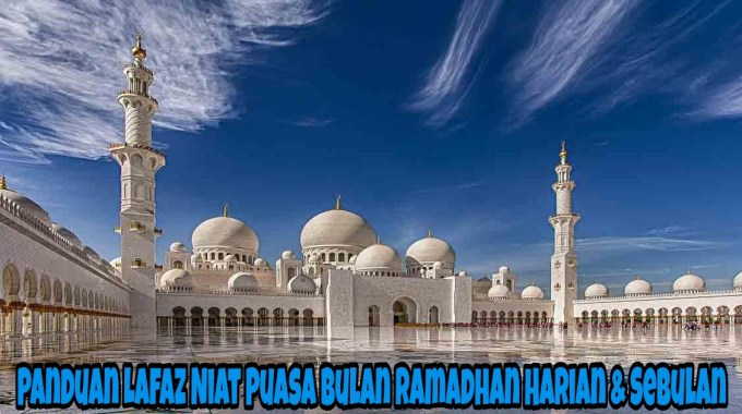 Panduan Lafaz Niat Puasa Bulan Ramadhan Harian & Sebulan