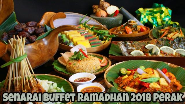 Senarai Buffet Ramadhan 2018 Perak
