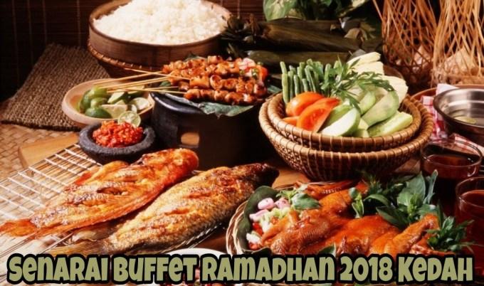 Senarai Buffet Ramadhan 2018 Kedah