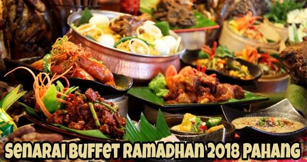 Senarai Buffet Ramadhan 2018 Pahang