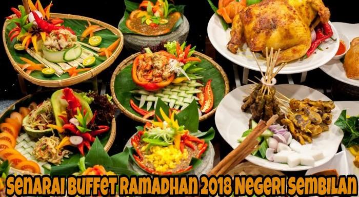 Senarai Buffet Ramadhan 2019 Negeri Sembilan