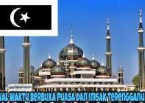 Jadual Waktu Berbuka Puasa dan Imsak Terengganu 2018