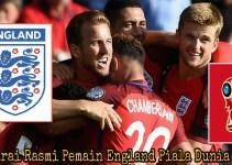 Senarai Rasmi Pemain England Piala Dunia 2018