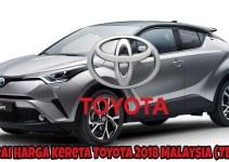 Senarai Harga Kereta Toyota 2018 Malaysia (TERKINI)
