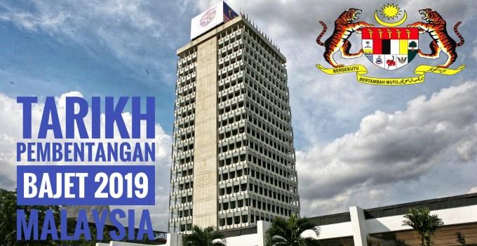 Tarikh Pembentangan Bajet 2019 Malaysia