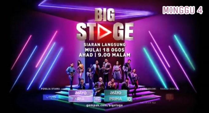 Live Streaming Big Stage 2019 Minggu 4