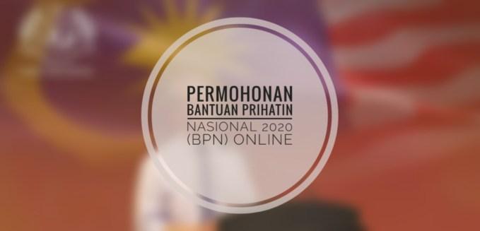 Permohonan Baharu Bantuan Prihatin Nasional 2020 (BPN) Online