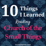 Don't miss these amazing things I learned from Melanie Shankle's latest book, Church of the Small Things