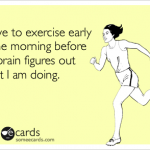 6 Somewhat Unique Ways to Become a Morning Exerciser
