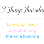 Three Things Thursday (27)