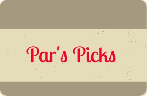 Par's Picks
