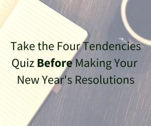 Gretchen Rubin Four Tendencies Quiz