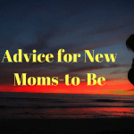 Advice for New-Moms-to-Be — Breastfeeding — Part 2