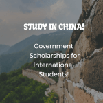 Chinese Government Bilateral Scholarships (International Students)