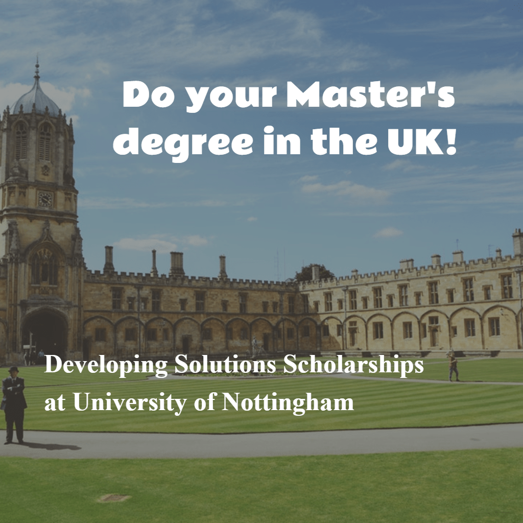 University of Nottingham Developing Solutions Scholarships