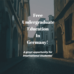 Free Undergraduate Education in Germany – International Students