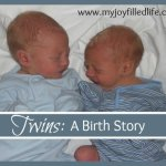 My Twins are 2!! {and a birth story}