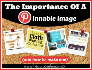 The Importance of a Pinnable Image {and how to make one}