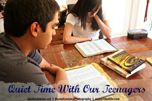 Quiet Time with Our Teenagers