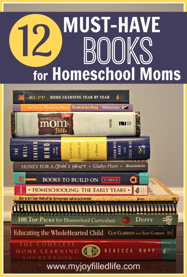 12 Must-Have Books for Homeschool Moms