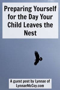 Preparing Yourself for the Day Your Child Leaves the Nest