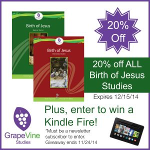 20% off ALL GrapeVine Studies Birth of Jesus Studies + enter to win a Kindle Fire!