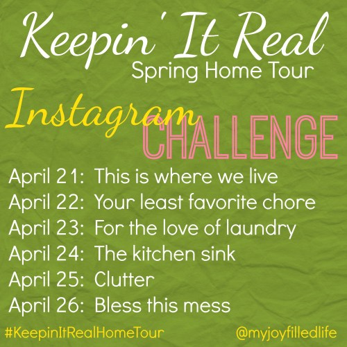 Keepin It Real Home Tour IG Challenge