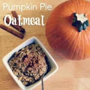 Pumpkin Pie Oatmeal