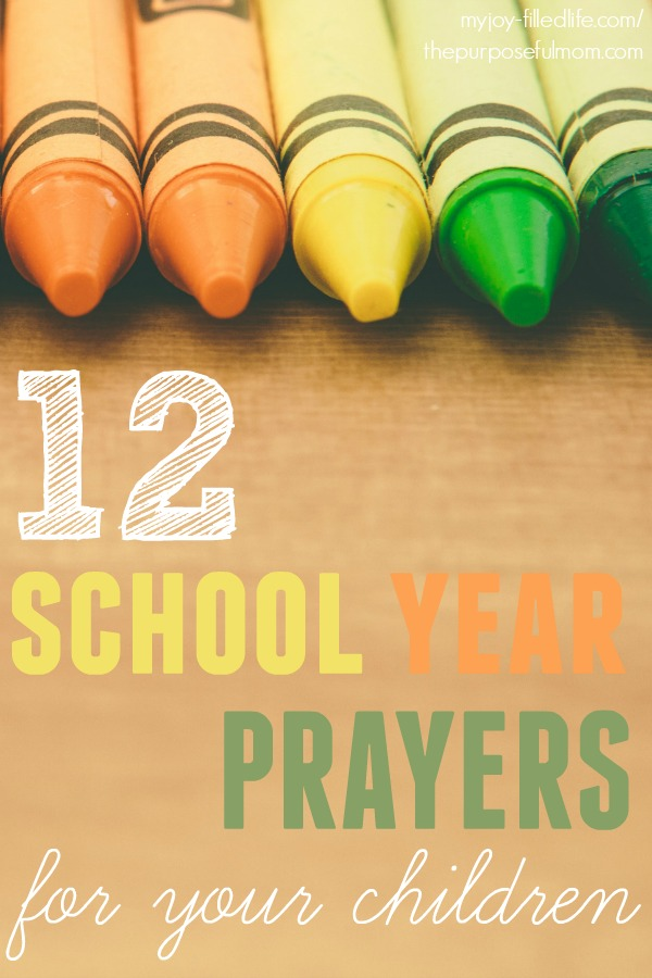 12 prayers to pray over your children this school year, with corresponding Scripture verses and a free printable!