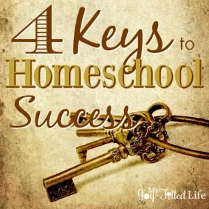4 Keys to Homeschool Success