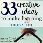 33 Creative Ideas To Make Learning More Fun