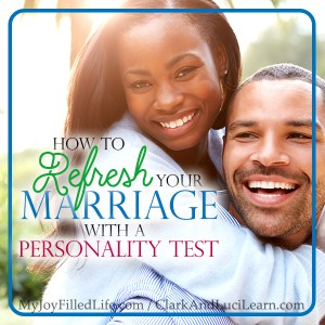 How to Refresh your Marriage with a Personality Test