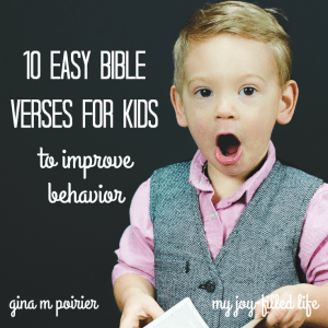 10 Easy Bible Verses for Kids—To Improve Behavior